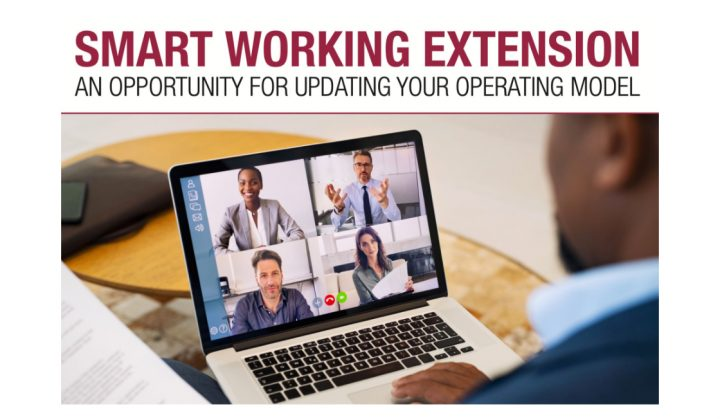 Smart Working Extension: An opportunity for updating your operating model